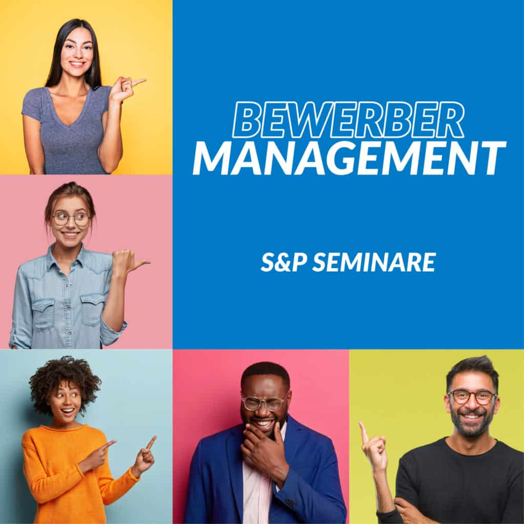 Bewerber Interviews erfolgreich führen - mit S+P Seminare